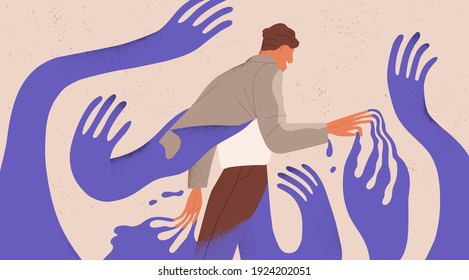 Man struggling with fear, social influence, control and manipulation. Concept of escaping from addiction and dependence. Colored flat textured vector illustration of man attached to creeping hands