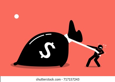 A man is struggling to pull a big bag of money because it is too heavy. Vector artwork depicts greed and wealth.