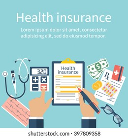 Man at the table fills in the form of health insurance. Healthcare concept. Vector illustration flat design style. Life planning. Claim form. Medical equipment, money, prescription medications.