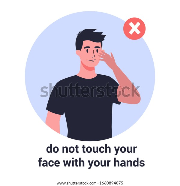 Man touch his face with his hand. Virus prevention and protection. Coronovirus alert. Isolated vector illustration in cartoon style