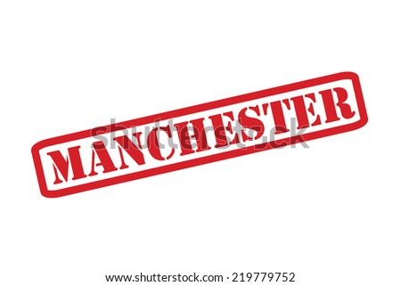 MANCHESTER Rubber Stamp Vector Over A White Background