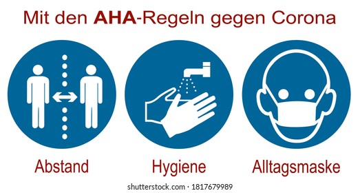 "Mandatory signs for Covid-19. German text: ""With the AHA (distance, hygiene, everyday mask) rules against Corona."""