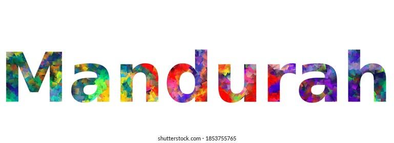 Mandurah. Colorful typography text banner. Vector the word mandurah design