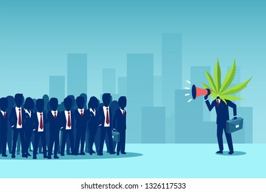 Manifestation of marijuana legalization. Vector of a business man with cannabis leaf instead of head screaming in a megaphone to a crowd of people