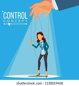 Manipulation Business Woman Vector. Puppet Office Worker. Person On Ropes. Unfairly Using. Big Hand. Cartoon Illustration