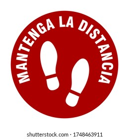 """Mantenga La Distancia (""""Keep Your Distance"""" in Spanish) Round Floor Marking Sticker Icon with Text and Shoeprints for Queue Line or Other Purposes Requiring Social Distancing. Vector Image."""