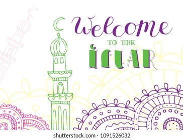 Manual drawing of a mosque, mandalas, minaret. Linear image of mosques with ornament. Welcome to Iftar, breakfast, lunch. Holy month of Ramadan. Postcard and invitation
