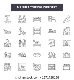 Manufacturing industry line icons, signs set, vector. Manufacturing industry outline concept, illustration: industry,factory,industrial,manufacturing,building,technology,gear