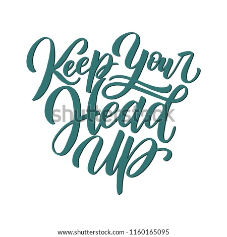 Manuscript Inspirational Quote Keep Your Head Stock Vector Royalty
