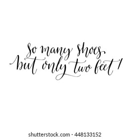 Quotes+on+shoes Images, Stock Photos & Vectors | Shutterstock
