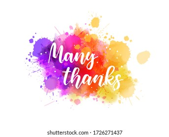 Many thanks - hand lettering phrase on purple watercolor imitation color splash. Modern calligraphy inspirational quote.