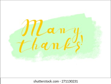 Many thanks Hand Lettering - Typographical Vector Background. Many Thanks Banner - Retro Clipart Illustration.