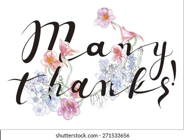 Many thanks Hand Lettering - Typographical Floral Vector Background. Many Thanks Banner - Retro Clipart Illustration.