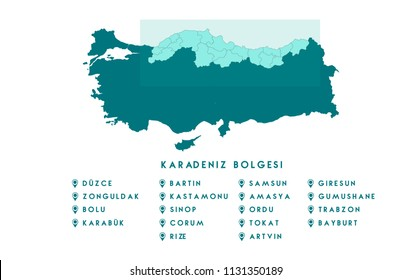 Map of the Black Sea region of Turkey ( Turkish Karadeniz bolgesi, Zonguldak, Duzce, Karabuk, Bolu, Corum,Tokat, Amasya, Gumushane, Bayburt,Artvin, Rize, Trabzon, Giresun, Ordu,Samsun, Sinop Haritasi)