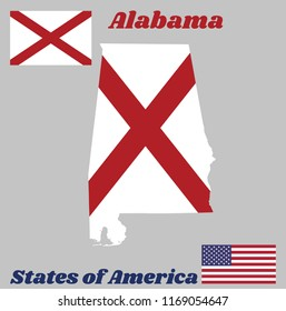 Map outline and flag of Alabama, The states of America,  Red St. Andrew's saltire in a field of white. With American flag.
