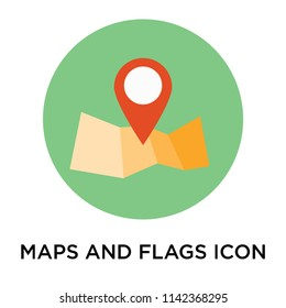 Maps and Flags icon vector isolated on white background for your web and mobile app design, Maps and Flags logo concept