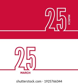 March 25. Set of vector template banners for calendar, event date.