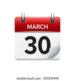 March 30. Vector flat daily calendar icon. Date and time, day, month. Holiday.