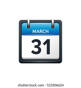 March 31. Calendar icon.Vector illustration,flat style.Month and date.Sunday,Monday,Tuesday,Wednesday,Thursday,Friday,Saturday.Week,weekend,red letter day. 2017,2018 year.Holidays.