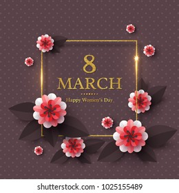 March 8 greeting card for International Womans Day. Paper cut flowers with golden glitter frame, holiday background. Vector illustration.