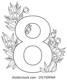 March 8. Holiday card for International Women's Day. Number eight, a bouquet of flowers, buds and leaves with dew drops. Vector. Ornament, black line, outline. For print, decor and design