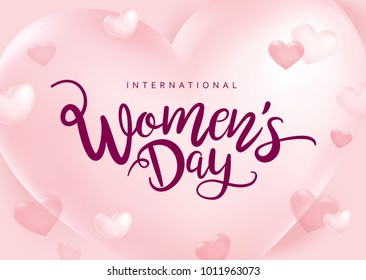 March 8, International Women's Day design with lettering and hearts background