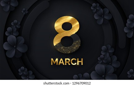 March 8. International Women's Day. Vector spring holiday illustration. Paper number eight with black flower blossom background, golden paint and glitters. Modern banner design. Feminism concept