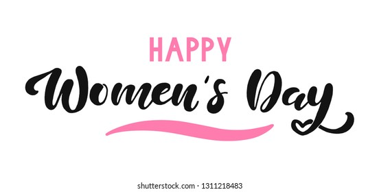 March 8 lettering. Happy women's day. Beautiful vector illustration for greeting card/poster/banner.