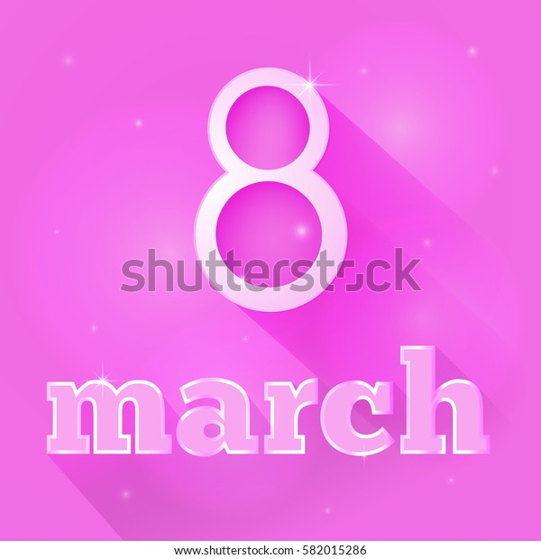 March 8 postcard for congratulations on a pink background with shadow. International Women's Day. Vector illustration