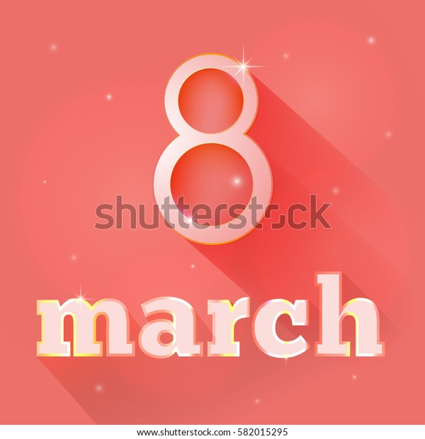 March 8 postcard for congratulations on a orange background with shadow. International Women's Day. Vector illustration