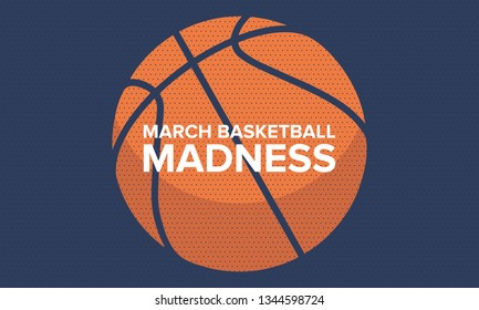 March basketball madness poster. Basketball tournament. Vector logo and background. Sport design with lettering and game ball