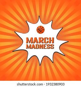 March Madness retro pop art banner. Annual Basketball Tournament. Sport ball. Vector template for logo design, poster, sticker, flyer, etc.