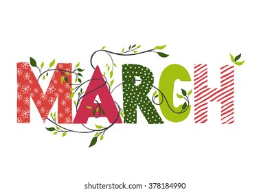March month name. Lettering with branches and young leaves. Vector illustration.