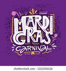 Mardi Gras carnival. Hand drawn vector lettering phrase. Isolated on violet background. Design for decor, cards, print, web, poster, banner t-shirt