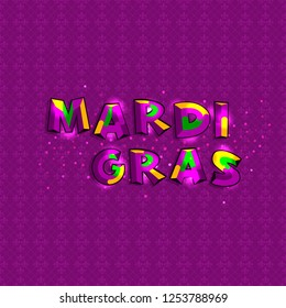 Mardi gras. Decorative text with violet background. Shrove tuesday fun poster. Theater text.