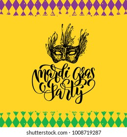 Mardi Gras Party vector hand lettering. Shrove Tuesday illustration for greeting card, poster, invitation with mask drawing. Carnival background of Fat Tuesday.