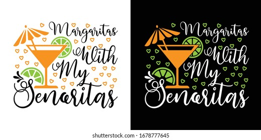 Margaritas With My Senoritas Printable Vector Illustration