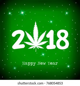 Marijuana leaf and 2018 year on green background with white snowflakes. Happy new year card. vector illustration