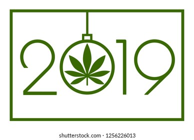 Marijuana in the New Year, 2019. Happy new year card. Isolated vector illustration on white background.
