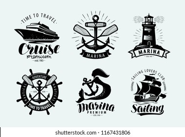 Marina, sailing, cruise logo or label. Marine themes, set of emblems. Vector