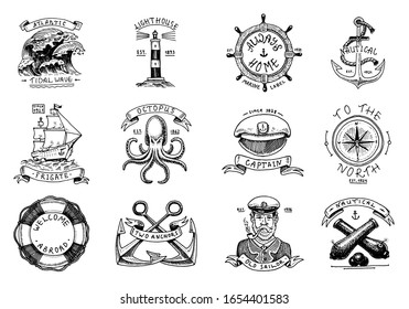 Marine and nautical emblems. Set of engraved vintage, hand drawn old sea, ocean labels or badges. Life ring, cannon ball, captain with pipe. Welcome aboard, two anchors, sailor.