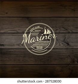 Mariner club badges logos and labels for any use, On wooden background texture