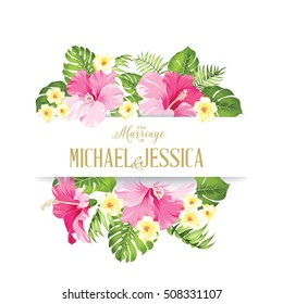 The marriage card. Wedding invitation card template. Frame of tropic flowers in vintage style. Marriage invitation card with custom sign and flower frame over white background. Vector illustration.
