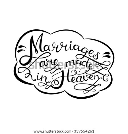 Marriages Made Heaven Handdrawn Romantic Quotes Stockvector