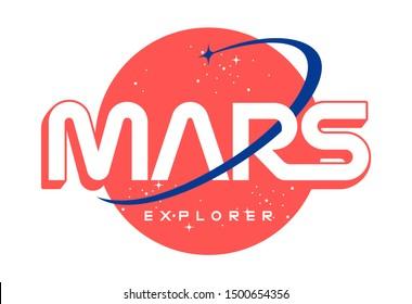 Mars explorer slogan t shirt design