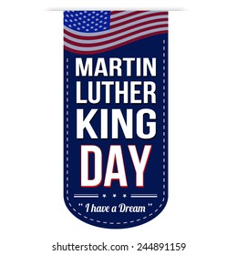 Martin Luther King Day banner design over a white background, vector illustration