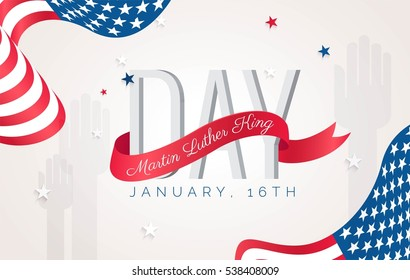 Martin Luther King Day flyer, banner or poster. Holiday background with waving flags, text and hands up. Vector flat illustration