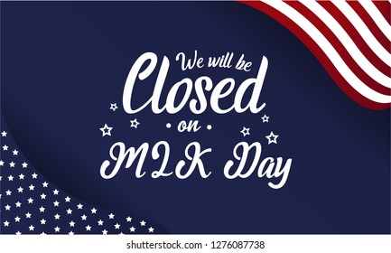 Martin Luther King day, we will be closed card or background. vector illustration.
