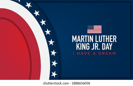 Martin Luther King Jr. Day Background. I Have A Dream. Vector Illustration.