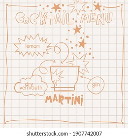 Martini. Cocktail menu. Alcoholic cold drinks. Recipe. Lettering, arrows, dialog clouds. Stars and dots, blots. Gray checkered background. Isolated vector objects. Cartoon glass.